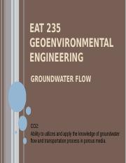 e. EAT 203 GEOENVIRONMENTAL ENGINEERING - GROUNDWATER FLOW