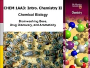 Chemistry 1AA3 Chemical Biology