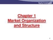Chapter 1 - Market Organization and Structure - Slides
