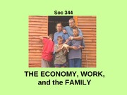 SOC+344+FAMILIES+and+the+ECONOMY-1