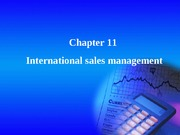 Chapter11 International sales management