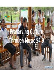 Preserving Culture Through Music 94.9.pptx
