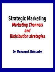 10- Marketing Channels and Distribution strategies