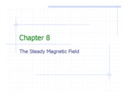 Chapter 8 - The Steady Magnetic Field