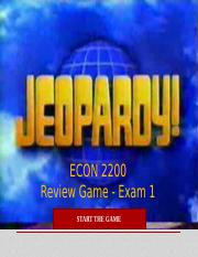 Econ 2200 Jeopardy Review Game - Exam 1 - Answers.pptx