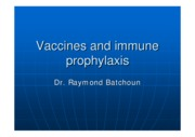 Vaccines and immunoprophylaxis. AUMppt