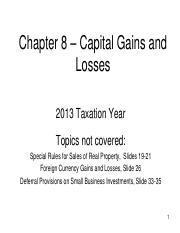 Chapter 08 - PowerPoint - Capital Gains and Losses -   2013
