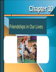 Chapter 10 - Friendships in Our Lives.ppt