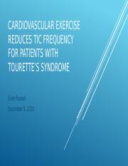 Cardiovascular Exercise Reduces Tic Frequency.pptx