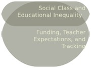 Social Class- Funding and Teacher Expectations