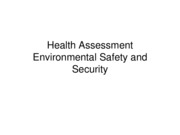Nursing 313-Health Assessment and Environmental Safety