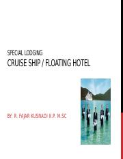 Special Lodging-Cruise