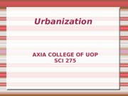SCI 275 Week 4 Assignment Urbanization