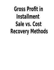 15. Installment Sale vs. Cost Recovery Methods