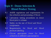 Topic 8 - Donor Selection and Blood Product Testing