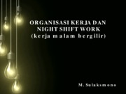 2. Organisasi Kerja & Night Shift Work