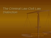 The Criminal Law-Civil Law Distinction