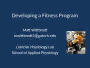 APPH 1040 Dr. Decker Fitness Notes