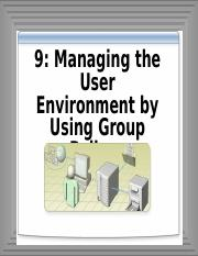 9-Managing the User Environment by Using Group Policy