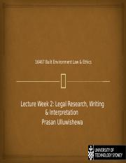 Lecture Week  2 - Legal Research, Writing & Interpretation.pptx