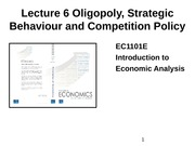 Lecture 6 Oligopoly_ Strategic Behaviour and Competition Policy