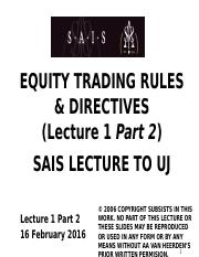 Lect 1 Part 2 - Introduction to Equity Trading Rules & Directives 2016.02.16