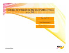 Test Bed for Integrating IMS and PSTN services over 3G