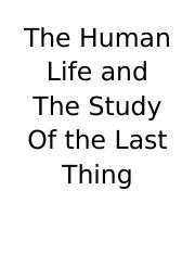 The Human Life and The Study Of the Last Thing.docx