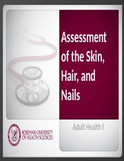 6.2 Assessment_of_the_Skin__Hair__and_Nails.pptx