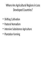Where_Are_Agricultural_Regions_in_Less_Developed_Countries.pptx