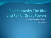 The Rise and Fall of the Great Power Kenndy.