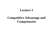 Lecture 3 Competitive Advantage and Competencies