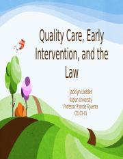 Jliebler_CE101 Unit 6 State Law and Early Intervention Project.pptx