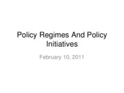 11-02-10-Policy Regimes And Policy Initiatives