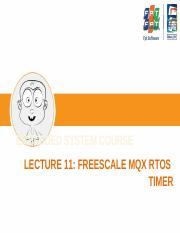 Lecture 11 - Freescale MQX RTOS Timer.pptx