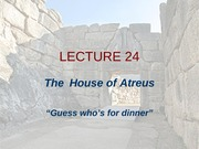 Lecture 24 - The House of Atreus