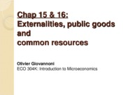 Ch 15 & 16 - Externalities, Public Goods and Common Resources