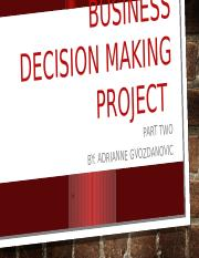 Business decision making project week 4.pptx