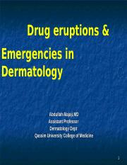 Drug eruptions & Emergencies in Dermatology by Dr Alajaji.ppt