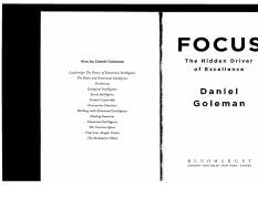 Focus - The Hidden Driver of Excellence - Daniel Goleman (Chp 1 and 2) (1).pdf
