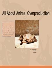 All About Animal Overproduction