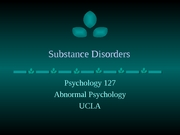 Substance Disorders
