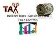 indirecttaxessubsidiesandpricecontrols-121008091821-phpapp02
