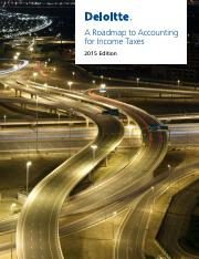 A roadmap to accounting for income taxes-2015 edition.pdf