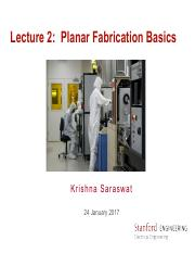 Lecture3. EE312 Planar Fabrication Basics. Wintar 2017