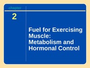 Fuel For Exercising Muscle Lecture Slides
