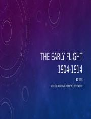 The Early flight 1904-1914