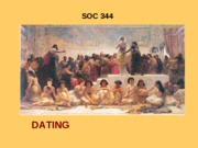 SOC 344 DATING 11 F 08