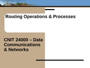 Lecture11 - Routing Operations & Processes