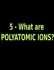 5 Polyatomic ions.ppt